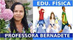 professora-bernadete-educa-fisica - 6 ao 9